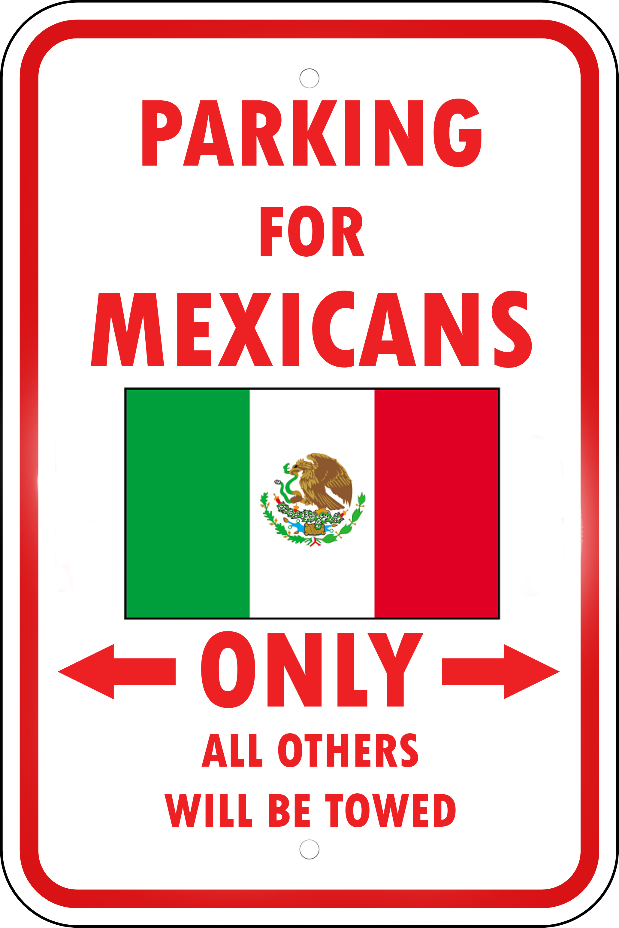 Mexico Country Parking Only Mexican 12x18 Aluminum Metal